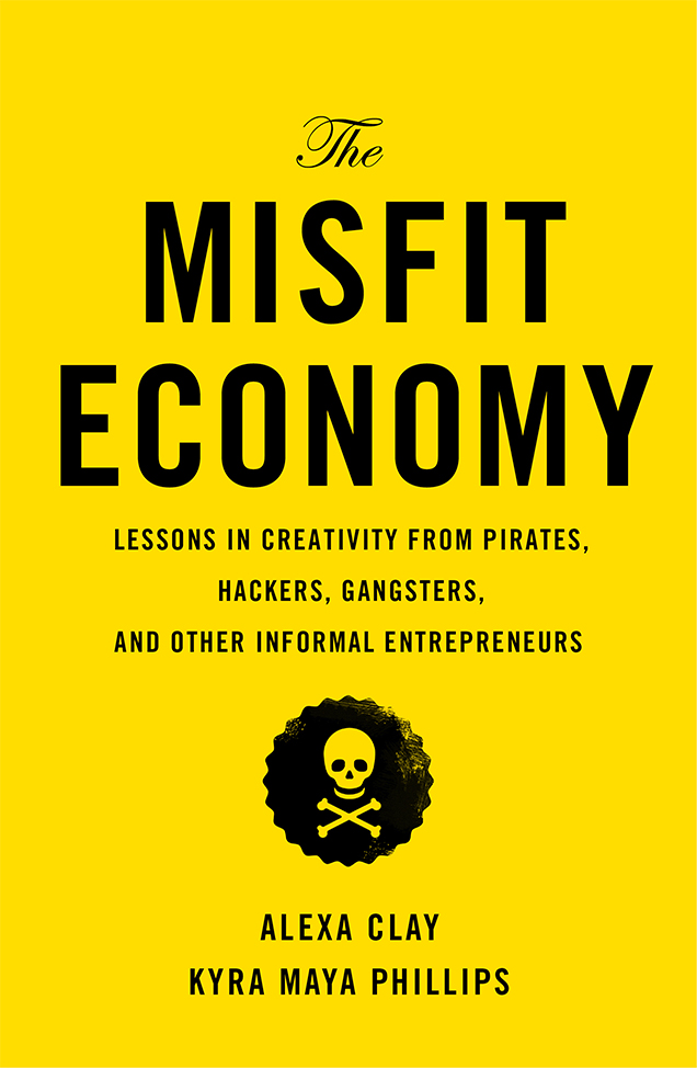 The Misfit Economy Book Image